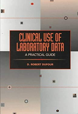 Clinical Use of Laboratory Data: A Practical Guide 9780683180176