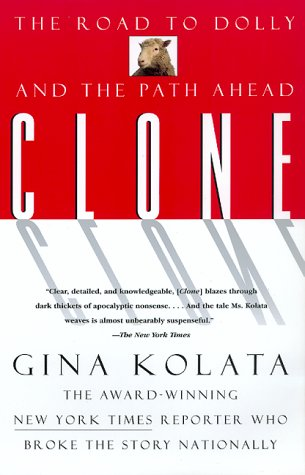 Clone: The Road to Dolly, and the Path Ahead 9780688166342