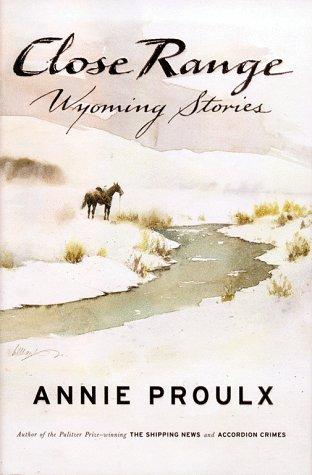 Close Range: Wyoming Stories 9780684852218
