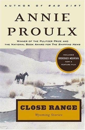 Close Range: Wyoming Stories 9780684852225