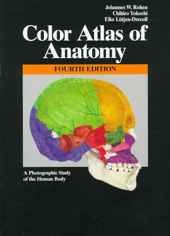 Color Atlas of Anatomy: A Photographic Study of the Human Body 9780683304923