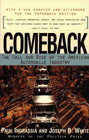 Comeback: The Fall & Rise of the American Automobile Industry 9780684804378