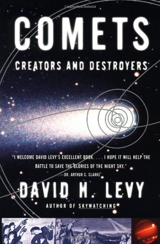 Comets: Creators and Destroyers 9780684852553