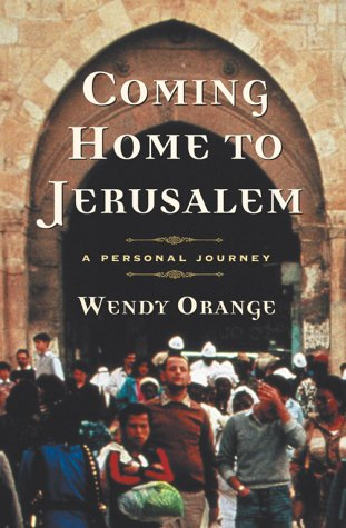 Coming Home to Jerusalem: A Personal Journey 9780684869513