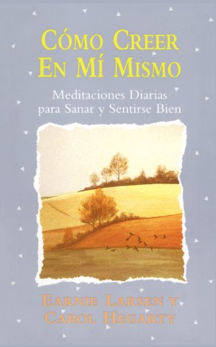 Como Creer En Mi Mismo (Believing in Myself): (Believing in Myself) 9780684823591
