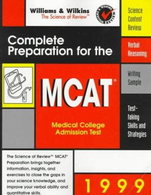Complete Preparation for the MCAT: 1999 Edition 9780683305227