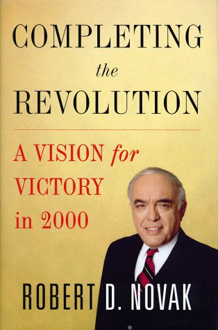 Completing the Revolution: A Vision for Victory in 2000 9780684827469