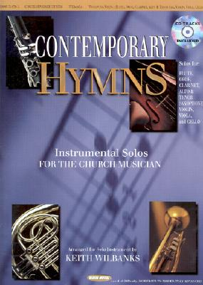Contemporary Hymns: Instrumental Solos for the Church Musician-Woodwind/String [With CD Trax]