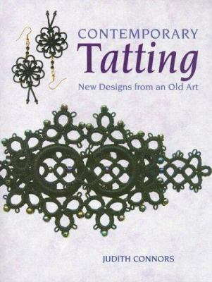 Contemporary Tatting: New Designes from and Old Art 9780684042787