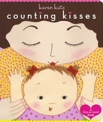 Counting Kisses: A Kiss & Read Book 9780689856587