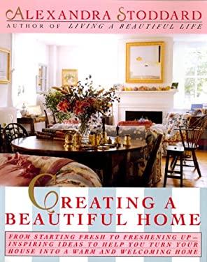 Creating a Beautiful Hom 9780688109349