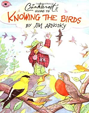 Crinkleroot's Guide to Knowing the Birds 9780689815324
