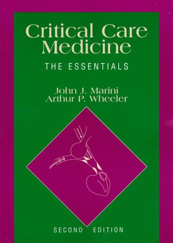 Critical Care Medicine: The Essentials 9780683055559