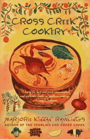 Cross Creek Cookery Cross Creek Cookery 9780684818788