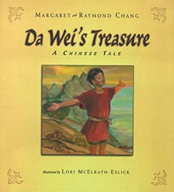 Da Wei's Treasure: A Chinese Tale 9780689818356
