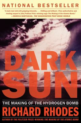 Dark Sun: The Making of the Hydrogen Bomb 9780684824147