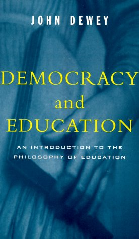 Democracy and Education: An Introduction to the Philosophy of Education 9780684836317