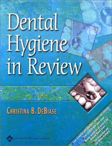 Dental Hygiene in Review [With CDROM] 9780683306699