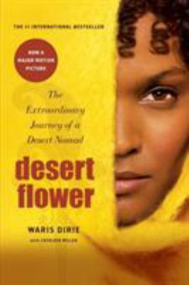 Desert Flower: The Extraordinary Journey of a Desert Nomad 9780688172374