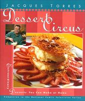 Dessert Circus: Extraordinary Desserts You Can Make at Home 2526189
