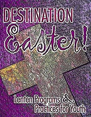 Destination Easter! 9780687060023