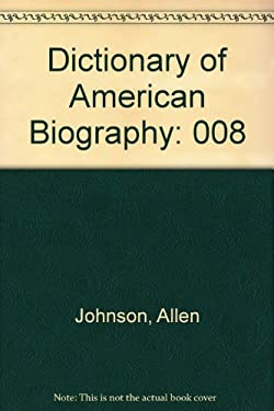 Dictionary of American Biography V8 9780684141459