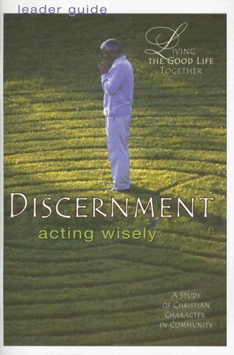 Discernment: Acting Wisely 9780687643349