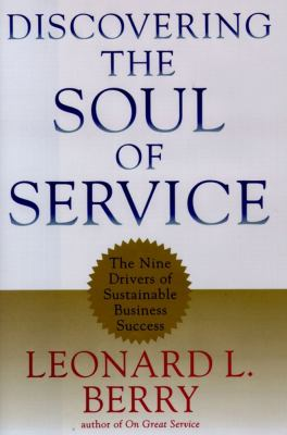 Discovering the Soul of Service 9780684845111