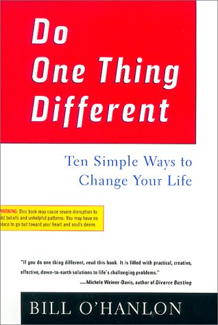 Do One Thing Different: Ten Simple Ways to Change Your Life 9780688177942