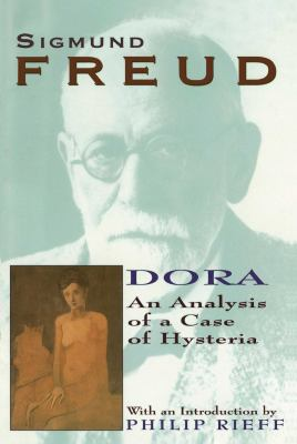 Dora: An Analysis of a Case of Hysteria 9780684829463