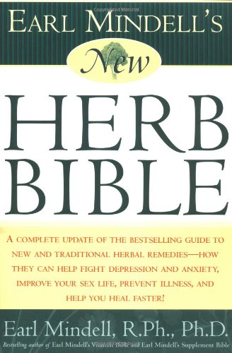 Earl Mindell's New Herb Bible 9780684856391