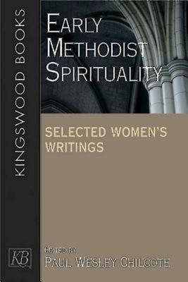 Early Methodist Spirituality 9780687334162