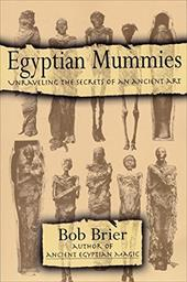 Egyptian Mummies: Unraveling the Secrets of an Ancient Art 2525358