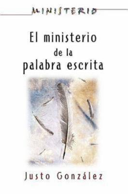El Ministerio de La Palabra Escrita - Ministerio Series Aeth: The Ministry of the Written Word 9780687659937