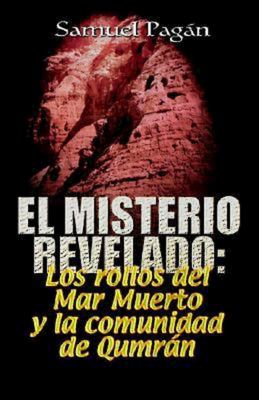 El Misterio Revelado: The Mystery Revealed Spanish 9780687051977