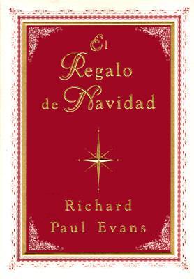 El Regalo de Navidad = The Christmas Gift 9780684815541