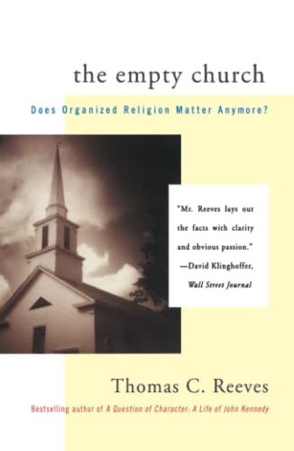 Empty Church: Does Organized Religion Matter Anymore? 9780684836072