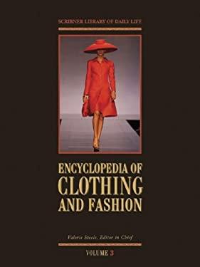 Encyclopedia of Clothing and Fashion 9780684313948
