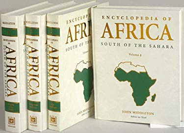 Encyclopedia of Africa: South of the Sahara