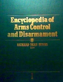 Encyclopedia of Arms Control and Disarmament 1 3v Set 9780684192819