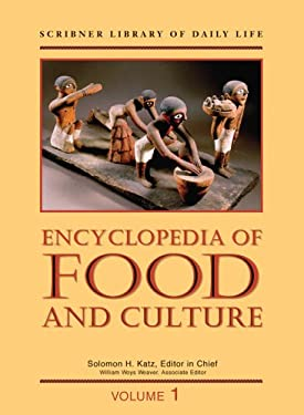 Encyclopedia of Food and Culture 9780684805658
