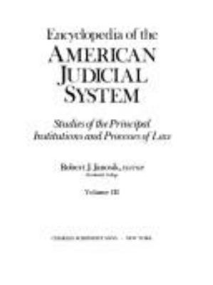 Encyclopedia of the American Judicial System 9780684178073