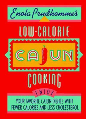 Enola Prudhomme's Low-Calorie Cajun Cooking 9780688092559