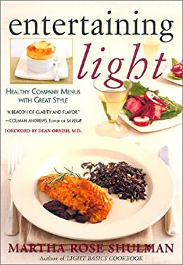 Entertaining Light: Healthy Company Menus with Great Style 9780688174682
