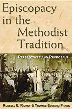 Episcopacy in the Methodist Tradition 9780687038619