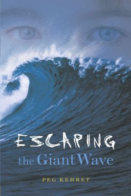 Escaping the Giant Wave 9780689852732