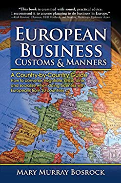 European Business Customs & Manners: A Country-By-Country Guide to European Customs and Manners 9780684040011