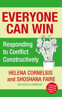 Everyone Can Win: Responding to Conflict Constructively 9780684055596