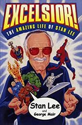 Excelsior!: The Amazing Life of Stan Lee 2506440