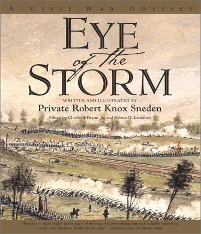 Eye of the Storm: A Civil War Odyssey 9780684863665